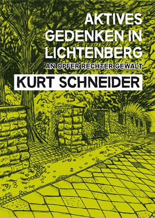 Gedenkbroschüre Kurt Schneider